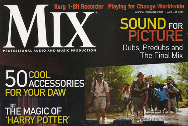 Mix Magazine – Multiple Articles